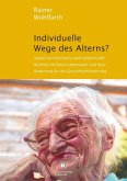 Individuelle Wege des Alterns? (eBook, PDF)