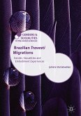 Brazilian 'Travesti' Migrations (eBook, PDF)