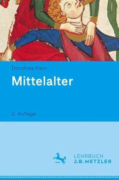 Mittelalter (eBook, PDF) - Klein, Dorothea