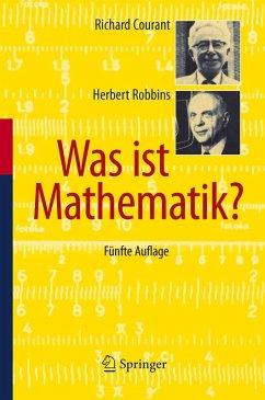 Was ist Mathematik? (eBook, PDF) - Courant, Richard; Robbins, Herbert