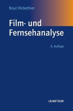 Film- und Fernsehanalyse (eBook, PDF) - Hickethier, Knut