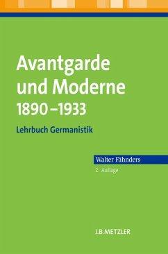 Avantgarde und Moderne 1890-1933 (eBook, PDF) - Fähnders, Walter