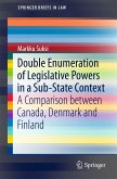 Double Enumeration of Legislative Powers in a Sub-State Context (eBook, PDF)