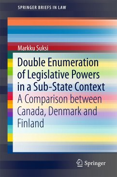 Double Enumeration of Legislative Powers in a Sub-State Context (eBook, PDF) - Suksi, Markku