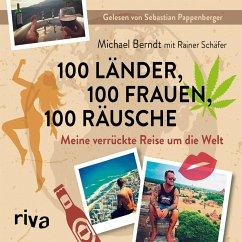 100 Länder, 100 Frauen, 100 Räusche (MP3-Download) - Berndt, Michael; Schäfer, Rainer