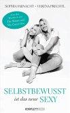 Selbstbewusst ist das neue Sexy (eBook, PDF)