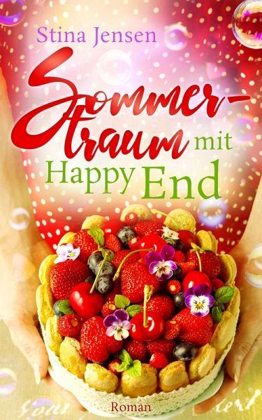 Sommertraum mit Happy End (eBook, ePUB) - Jensen, Stina