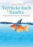 Verrückt nach Sandra (eBook, ePUB)