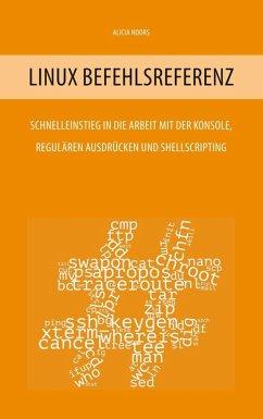 Linux Befehlsreferenz (eBook, ePUB)