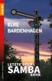 Letzte Spur Samba-Bahn (eBook, ePUB)