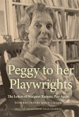 Peggy to her Playwrights (eBook, ePUB)