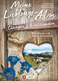 Meine Lieblings-Alm Chiemgau & Berchtesgaden (Mängelexemplar)