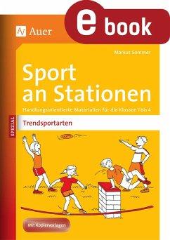 Sport an Stationen Spezial Trendsportarten 1-4 (eBook, PDF) - Sommer, Markus