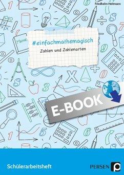 #einfachmathemagisch - Zahlen und Zahlenarten (eBook, PDF) - Heitmann, Friedhelm