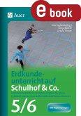 Erdkundeunterricht auf Schulhof & Co. Klasse 5-6 (eBook, PDF)