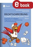 Rechtschreibung kompetenzorientiert - Klasse 4 AH (eBook, PDF)