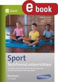 Sport fachfremd unterrichten - Die Praxis Kl. 3-4 (eBook, PDF)