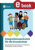 Integrationswerkstatt für die Grundschule (eBook, PDF)