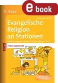 Ev. Religion an Stationen Spezial Altes Testament (eBook, PDF)