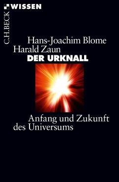 Der Urknall - Blome, Hans-Joachim; Zaun, Harald