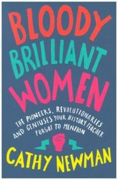 Bloody Brilliant Women - Newman, Cathy