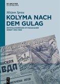 Kolyma nach dem GULAG (eBook, ePUB)