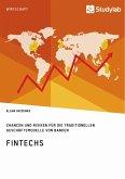 FinTechs. Chancen und Risiken für die traditionellen Geschäftsmodelle von Banken