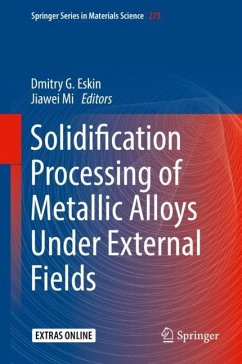 Solidification Processing of Metallic Alloys Un...