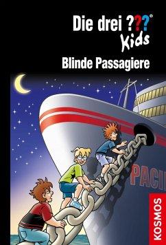 Blinde Passagiere / Die drei Fragezeichen-Kids Bd.76 (eBook, ePUB) - Blanck, Ulf