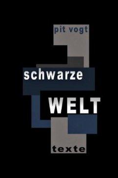 Schwarze Welt - Vogt, Pit