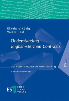Understanding English-German Contrasts - König, Ekkehard; Gast, Volker
