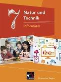 Natur und Technik 7: Informatik Gymnasium Bayern