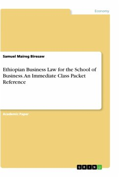 Ethiopian Business Law for the School of Business. An Immediate Class Packet Reference