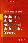 Mechanism, Machine, Robotics and Mechatronics Sciences (eBook, PDF)