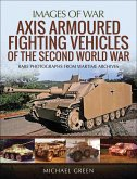 Axis Armoured Fighting Vehicles of the Second World War (eBook, ePUB)