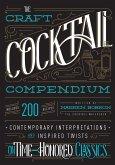 The Craft Cocktail Compendium (eBook, ePUB)
