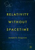 Relativity without Spacetime (eBook, PDF)