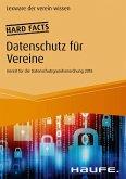 Hard facts Datenschutz für Vereine (eBook, ePUB)
