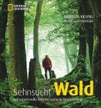 Sehnsucht Wald (Mängelexemplar)