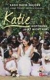 Katie - Hoffnung gibt nicht auf (eBook, ePUB)