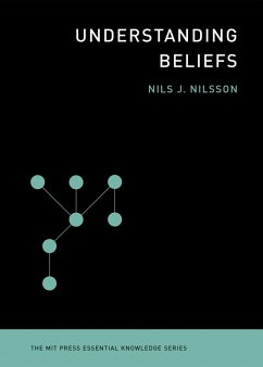 Understanding Beliefs (eBook, ePUB) - Nilsson, Nils J.
