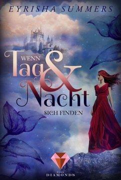 Wenn Tag und Nacht sich finden / Die Blutelben-Saga Bd.1 (eBook, ePUB) - Summers, Eyrisha