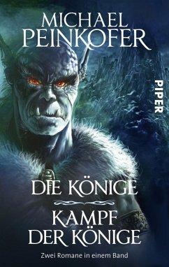 Die Könige/Kampf der Könige (eBook, ePUB) - Peinkofer, Michael