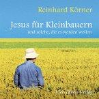 Jesus für Kleinbauern (MP3-Download)