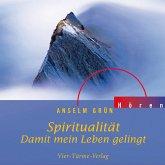 Spiritualität - Damit mein Leben gelingt (MP3-Download)