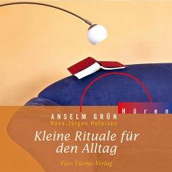 Kleine Rituale für den Alltag (MP3-Download) - Grün, Anselm