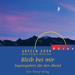 Bleib bei mir (MP3-Download) - Grün, Anselm