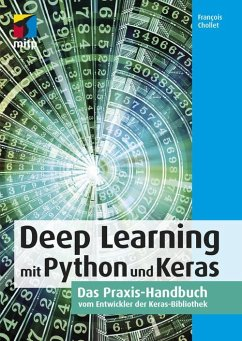 Deep Learning mit Python und Keras (eBook, ePUB) - Chollet, François