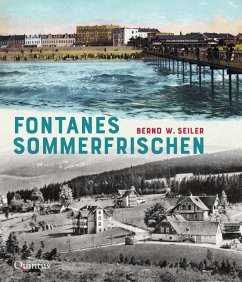 Fontanes Sommerfrischen - Seiler, Bernd W.