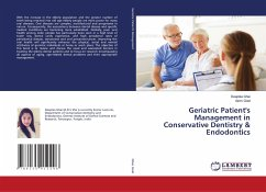 Geriatric Patient's Management in Conservative Dentistry & Endodontics